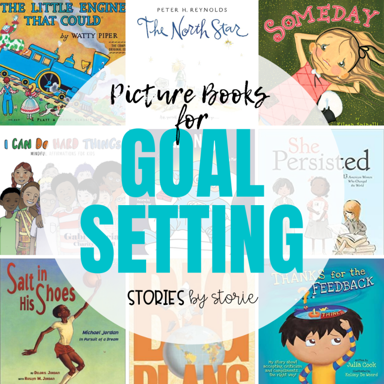 Picture Books for Goal Setting