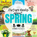 Spring will be here soon. Does this season bring thoughts of planting a garden or jumping in puddles? Maybe you'll be looking for rainbows or hunting for bugs. No matter what comes to mind, these spring books for kids will bring all the joys of this season to life.