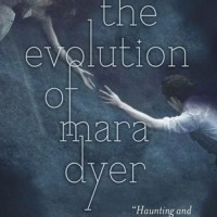 The Evolution of Mara Dyer by Michelle Hodkin (Review)