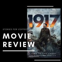 '1917' is an Explosive and Groundbreaking Film
