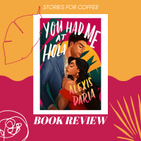 Falling Head Over Heels for 'You Had Me at Hola' by Alexis Daria (Book Review)