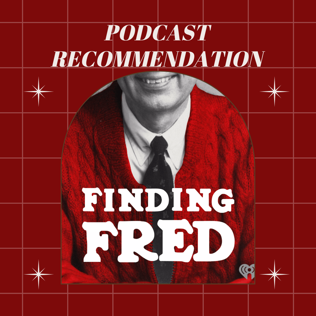 Podcast Recommendation: Finding Fred