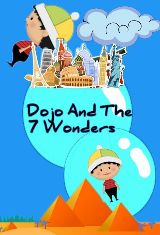 Dojo and The 7 Wonders - Story For Kids' Bedtime