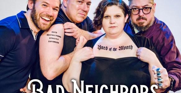 Bad Neighbors at FronteraFest 2020!