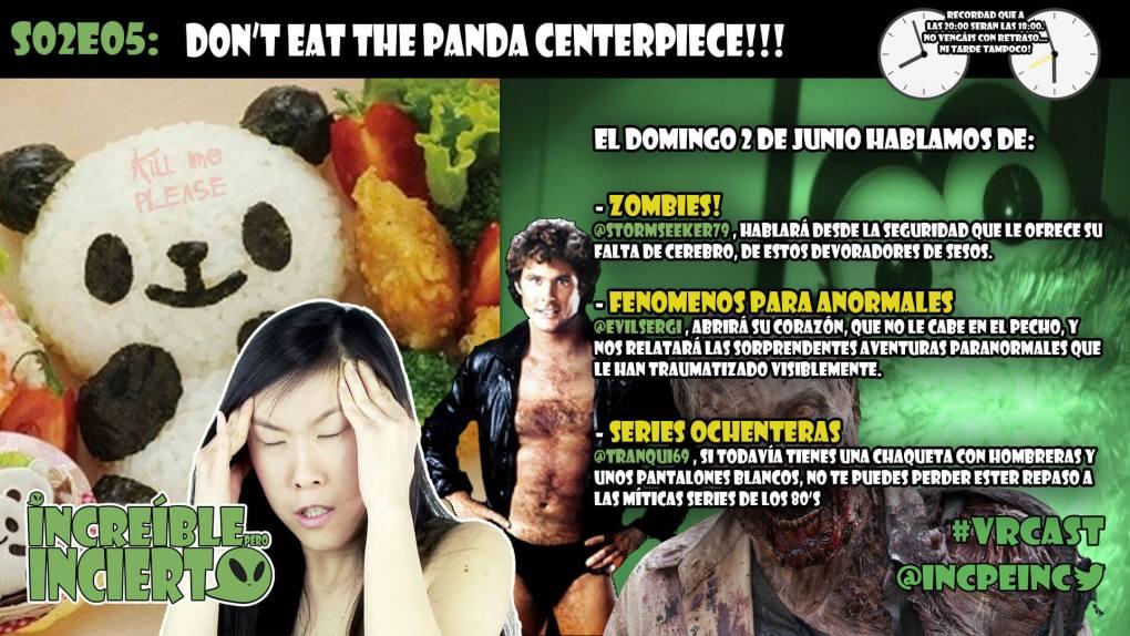 S02E05 - Don't Eat The Panda CenterPiece!!!