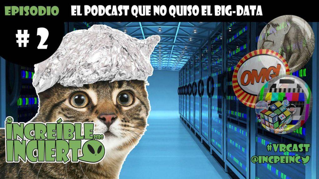 S01E02 - El Podcast que no quiso el Big-Data
