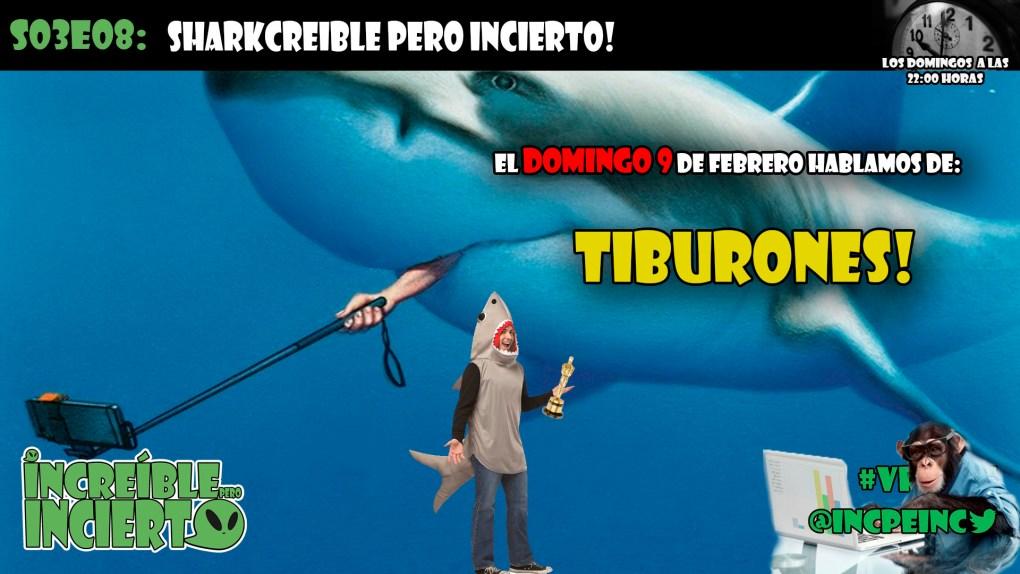 S03E08 - Sharkcreible pero incierto!