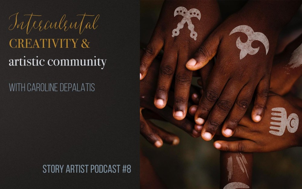 #9 – Intercultural creativity and artistic community with Caroline DePalatis