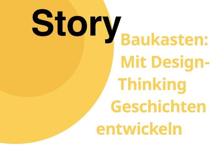 Mit Design Thinking Geschichten entwickeln