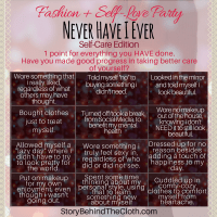 Never Have I Ever - #FashionSelfLoveParty Game - Self-Care Edition