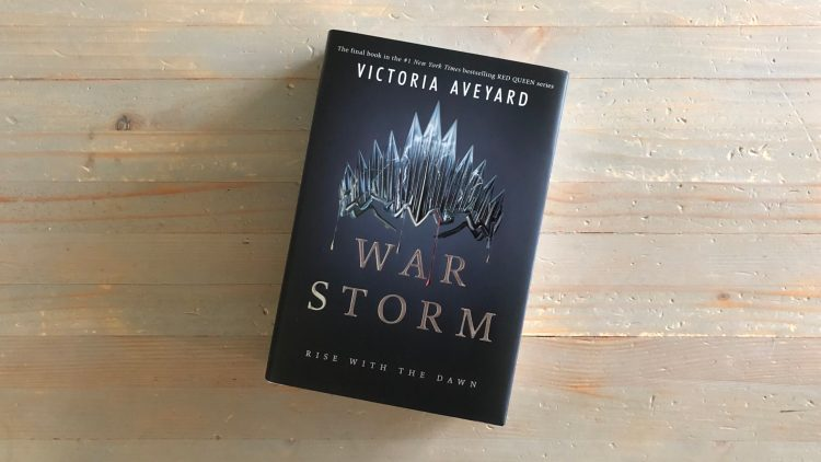 War Storm by Victoria Aveyard   Story Darling