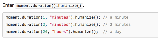 Moment.js humanize function (via Moment.js)