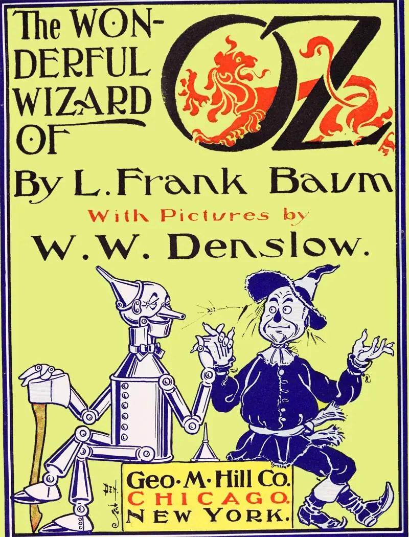 The Wonderful Wizard of Oz by L. F. Baum