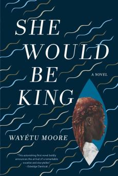 She Would Be King (Graywolf Press)