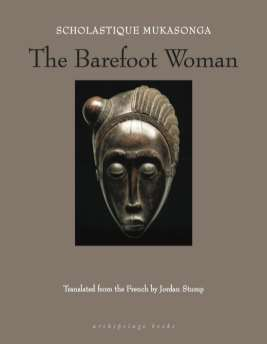 The Barefoot Woman (Archipelago Books)