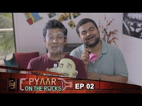 E2: Break Up Party | Pyar on the Rocks