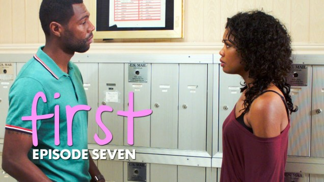 S1 E7: The First …. | First