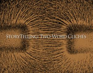 Two-Word Clichés for Writers and Speakers