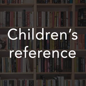 Children's Reference