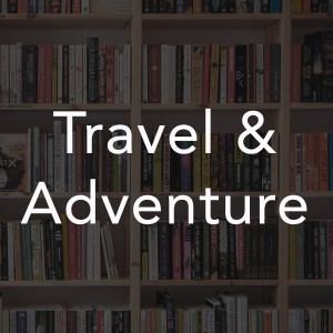 Travel & Adventure