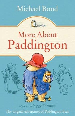 Michael Bond - More About Paddington - Story Snug