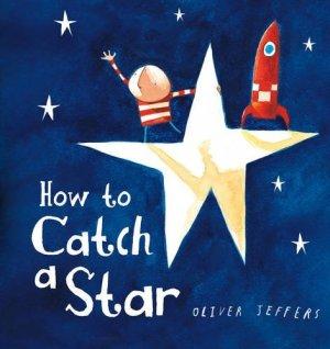 How to Catch a Star - Story Snug