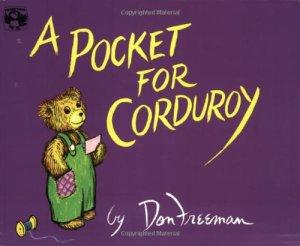 A Pocket for Corduroy  - Story Snug