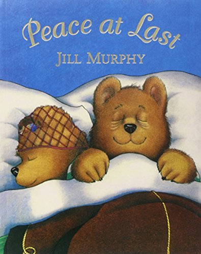 Peace at Last by Jill Murphy
