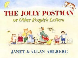 The Jolly Postman (or Other People's Letters) by Janet & Allan Ahlberg - Story Snug