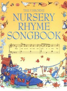 The Usborne Nursery Rhyme Songbook - Story Snug