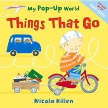 Pop Up World: Things that Go - Story Snug