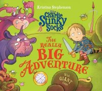 Sir Charlie Stinky Socks: The Really Big Adventure - Story Snug