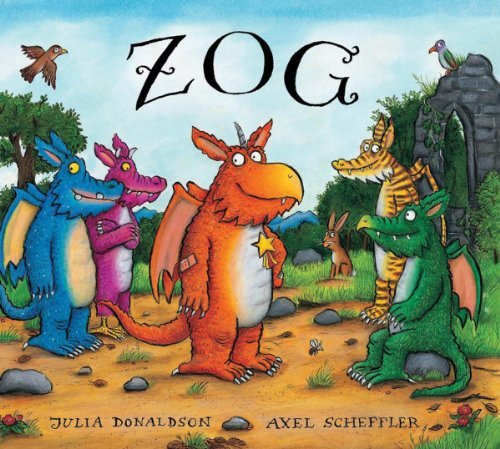 Zog by Julia Donaldson and Axel Scheffler