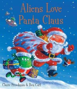 Aliens Love Panta Claus - Story Snug