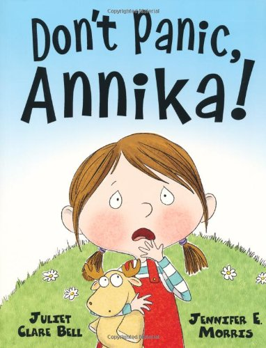 Don't Panic Annika by Juliet Clare Bell / Jennifer Morris