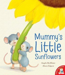 Mummy's Little Sunflowers - Story Snug