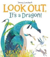 LOOK OUT, It's a Dragon! - Story Snug