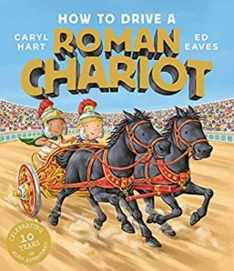 How To Drive A Roman Chariot - Story Snug