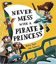 Never Mess With A Pirate Princess - Story Snug