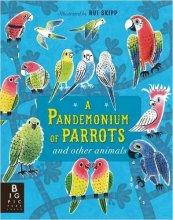 A Pandemonium of Parrots - Story Snug