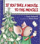 If You Take A Mouse To The Movies - Story Snug