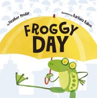 Froggy Day - Story Snug