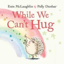 While We Can't Hug - Story Snug