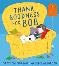 Thank Goodness for Bob - Story Snug