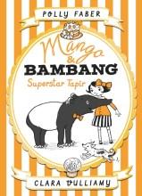 Mango & Bambang: Superstar Tapir - Story Snug