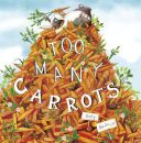 Too Many Carrots - Story Snug