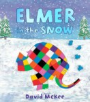 Elmer in the Snow - Story Snug