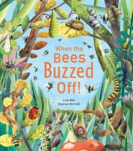 When the Bees Buzzed Off! - Story Snug