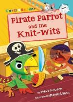 Pirate Parrot and the Knit-Wits - Story Snug