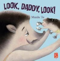 Look, Daddy, Look! - Story Snug